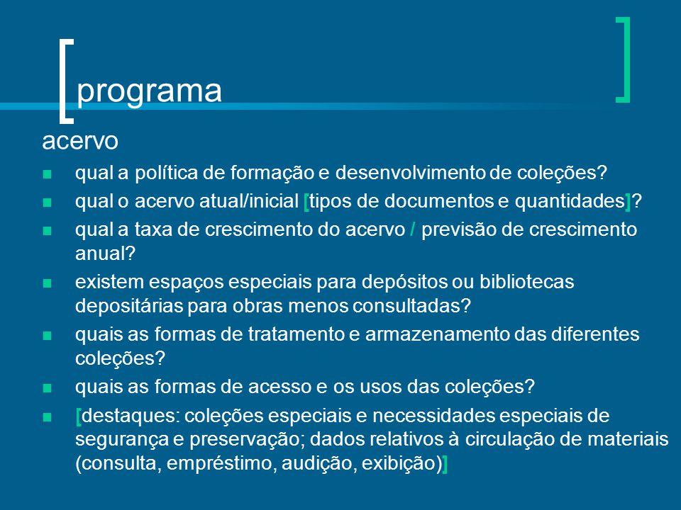 programa acervo. qual a política de formação e desenvolvimento de coleções qual o acervo atual/inicial [tipos de documentos e quantidades]